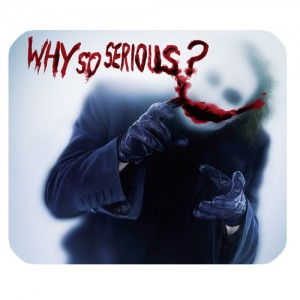 Joker Batman The Dark Knight Why So Serious mousepad